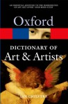 The Oxford Dictionary of Art and Artists (Oxford Paperback Reference) - Ian Chilvers