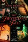 The Physician's Tale - Ann Benson