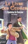 Qadehar le Sorcier (Le Livre des Etoiles, #1) - Erik L'Homme