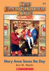 Mary Anne Saves the Day (The Baby-Sitters Club #4) - Ann M. Martin