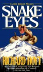 Snake Eyes - Richard Hoyt