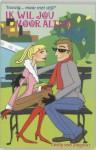 Ik wil jou voor altijd (gossip girl, #6) - Cecily von Ziegesar, Esther Ottens