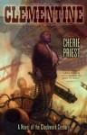Clementine (The Clockwork Century, #1.1) - Cherie Priest