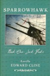Sparrowhawk: Book One, Jack Frake: A Novel of the American Revolution (Volume 1) - Edward Cline