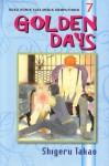 Golden Days Vol. 7 - Shigeru Takao