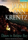 Dawn in Eclipse Bay - Jayne Ann Krentz, Joyce Bean