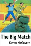 The Big Match - Kieran McGovern