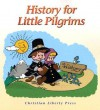History for Little Pilgrims - Michael J. McHugh