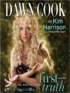 First Truth - Dawn Cook, Kim Harrison, Marguerite Gavin
