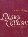 Literary Criticism: An Introductory Reader - Lionel Trilling