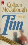 Tim - Colleen McCullough, Gisela Stege