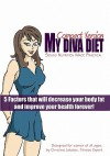 My Diva Diet: Compact Version: Sound Nutrition Made Practical! - Christine Lakatos, Scott Martin, Brian Anderson, Amber Garman