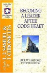 The Spirit-Filled Life Bible Discovery Series: B5-Becoming a Leader After God's Heart - Jack Hayford