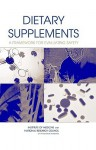 Dietary Supplements: A Framework for Evaluating Safety - Committe on the Framework for Evaluating, National Research Council, Committe on the Framework for Evaluating