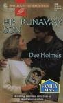 His Runaway Son - Dee Holmes