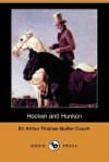 Hocken and Hunken (Dodo Press) - Arthur Quiller-Couch