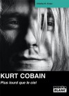 KURT COBAIN Plus lourd que le ciel (French Edition) - Charles R. Cross