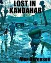 Lost in Kandahar - Alex Berenson