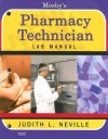 Mosby's Pharmacy Technician Lab Manual - Judith L. Neville