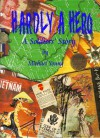 Hardly A Hero - Michael Young