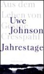 Jahrestage. Aus dem Leben von Gesine Cresspahl (Gebundene Ausgabe) - Uwe Johnson