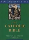 Catholic Bible-Nab-Personal Study - Jean Marie Hiesberger, Graziano Marcheschi, Biagio Mazza
