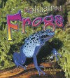 Endangered Frogs - Molly Aloian, Bobbie Kalman