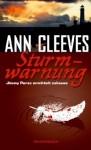 Sturmwarnung - Ann Cleeves, Tanja Handels