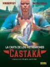 Castaka, 1. Dayal el primer ancestro - Alejandro Jodorowsky, Das Pastora