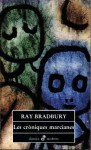 Les cròniques marcianes - Ray Bradbury, Quim Monzó