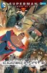 Superman, el Hombre de Acero: Ciudad Infinita - Mike Kennedy, Carlos Meglia