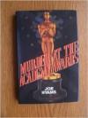 Murder At The Academy Awards: A Novel - Joe Hyams
