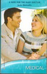 A Wife for the Baby Doctor (Harlequin Medical Romance 389) - Josie Metcalfe