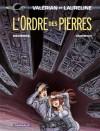 Valérian, Tome 20 : L'Ordre des pierres - Jean-Claude Mézières, Evelyne Tranle