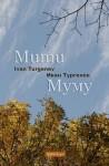 Mumu (Bilingual Annotated Edition) - Ivan Turgenev, Max Bollinger