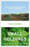 Small Holdings - Nicola Barker