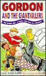 Gordon & the Giant Killers - Leon Rosselson