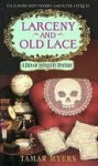 Larceny and Old Lace (Den of Antiquity Mystery, #1) - Tamar Myers