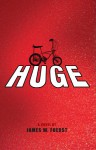 Huge - James W. Fuerst