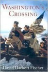 Washington's Crossing - David Hackett Fischer
