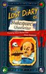 The Lost Diary Of Shakespeare's Ghostwriter (Lost Diaries) - Steve Barlow, Steve Skidmore