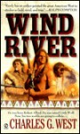 Wind River - Charles G. West