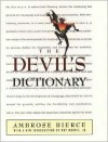 The Devil's Dictionary - Ambrose Bierce, Roy Morris Jr.