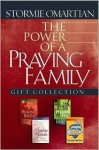The Power of a Praying. Family Gift Collection - Stormie Omartian