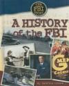 A History of the FBI - Sabrina Crewe