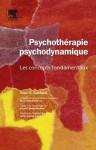 Psychothérapie psychodynamique: Les concepts fondamentaux (French Edition) - Marc-Antoine Crocq, Glen O. Gabbard