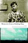 Memories from a Sinking Ship: A Novel - Barry Gifford