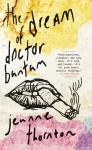 The Dream of Doctor Bantam - Jeanne Thornton