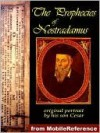 The Prophecies of Nostradamus - Nostradamus, Edgar Leoni