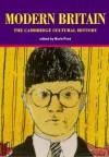 The Cambridge Cultural History of Britain, Volume 9: Modern Britain - Boris Ford